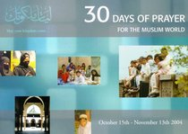 30 Days of Prayer For the Muslim World (2004)