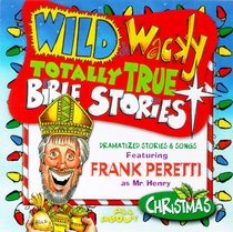 All About Christmas (Wild & Wacky Totally True Bible Stories Series)