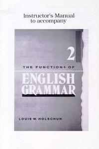 2: The Functions of English Grammar 2 (Instructors Manual)