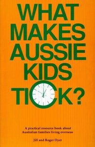 What Makes Aussie Kids Tick?