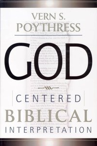 God-Centred Biblical Interpretation
