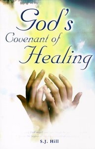Gods Covenant of Healing