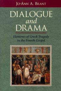Dialogue and Drama