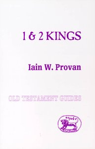 1 and 2 Kings (Old Testament Guides Series)