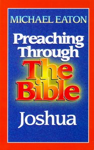 Joshua (Preaching Through the Bible) (Preaching Through The Bible Series)