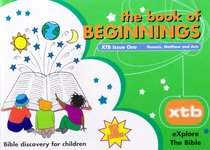 The Book of Beginnings (#01 in Explore The Bible Series)