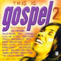 This is Gospel 2