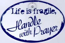 Stick Ups: Life is Fragile