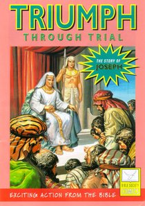 Triumph Through Trial (Story of Joseph) (Bible Society Comics Series)