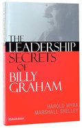 The Leadership Secrets of Billy Graham Paperback