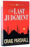 The Last Judgement (#05 in Chambers Of Justice Series) Paperback