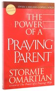 The Power of a Praying Parent (2005) Paperback