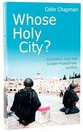 Whose Holy City?