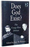 Does God Exist? the Craig-Flew Debate