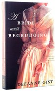 A Bride Most Begrudging Paperback