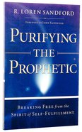 Purifying the Prophetic Paperback