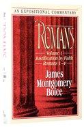 Romans 1-4 (Volume 1) (Expositional Commentary Series) Hardback