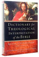 Dictionary For Theological Interpretation of the Bible Hardback