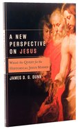 A New Perspective on Jesus (Acacia Studies In Bible And Theology Series)