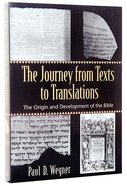 The Journey From Texts to Translations Paperback