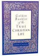Golden Booklet of the True Christian Life Booklet