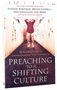 Preaching to a Shifting Culture Paperback