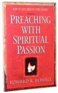 Preaching With Spiritual Passion Paperback