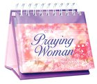 Daybrighteners: The Power of a Praying Woman (Padded Cover)