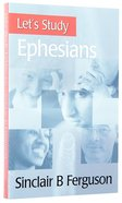 Ephesians (Let's Study (Banner Of Truth) Series) Paperback