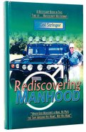 Rediscovering Manhood Hardback