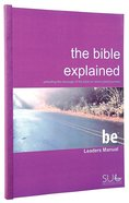 The Bible Explained (Leader's Manual) Paperback
