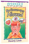 No Grown-Ups Allowed (#04 in Cul-de-sac Kids Series)