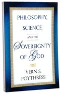 Philosophy, Science and the Sovereignty of God Paperback
