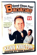 Bananas Featuring Kenn Kington