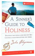 A Sinner's Guide to Holiness (Guidebooks For Life Series) Paperback