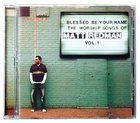 Blessed Be Your Name: The Songs of Matt Redman CD