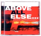 Above All Else (Vol 1)