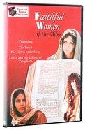 Faithful Women of the Bible DVD