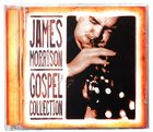 James Morrison Gospel Collection (Vol 1)