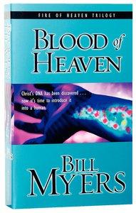 Blood of Heaven (#01 in Fire Of Heaven Series)