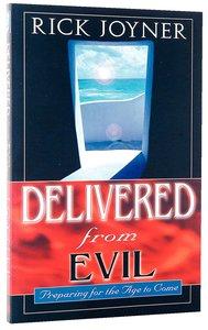 Delivered From Evil