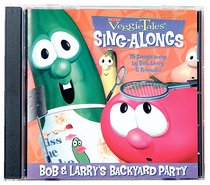 Bob Larrys Backyard Party Veggie Tales Music Series