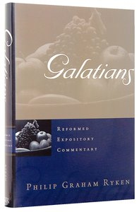 Galatians (Reformed Expository Commentary Series)