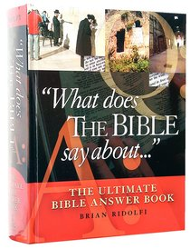 What Does the Bible Say About...