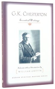 K Chesterton: Essential Writings
