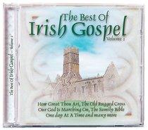 The Best of Irish Gospel (Volume 1)