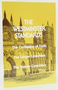 The Westminster Standards Paperback