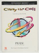Carry the Call (Music Book)