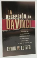 La Decepcion De Da Vinci (The Da Vinci Deception) Paperback