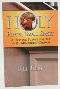 Holy Places, Small Spaces